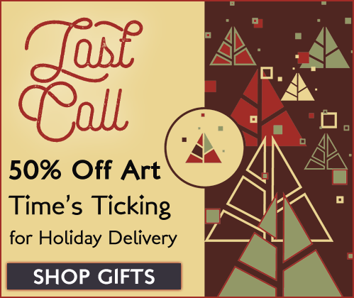 Don't Miss Your Last Chance for Half Priced Art!