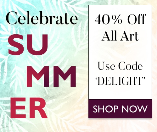 Celebrate Summer - Save 40% on All Art with Code: DELIGHT