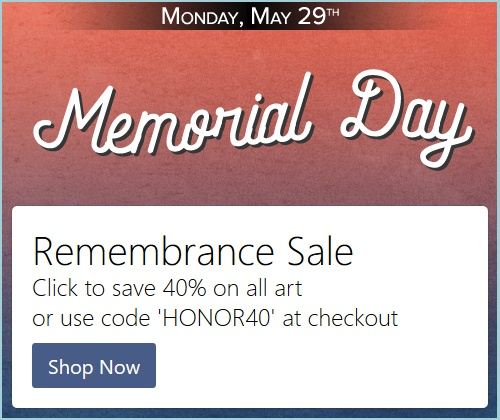 Save 40% on Art in Remembrance of Memorial Day