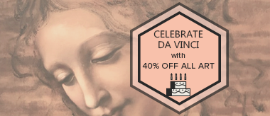 Da Vinci Birthday Event: Save 40% Off All Art!