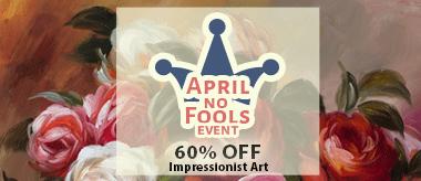 April No Fools! Save 60% Off Impressionist Art!