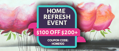 Home Refresh Sale - $100 Off!